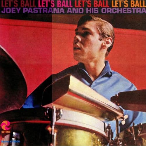 Joey Pastrana And His Orchestra<br>Let's Ball<br>LP, RE